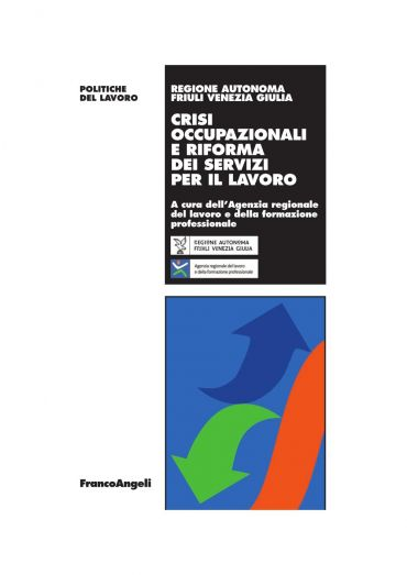 Crisi occupazionali e riforma dei servizi per il lavoro