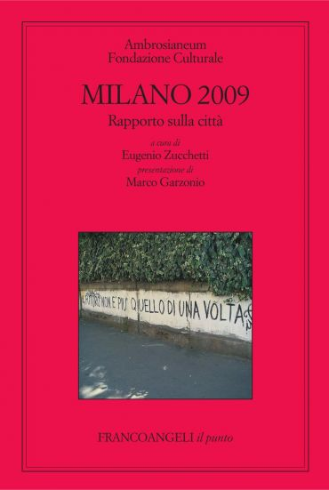 Milano 2009. Rapporto sulla città