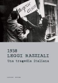 1938 Leggi razziali. Una tragedia italiana ePub