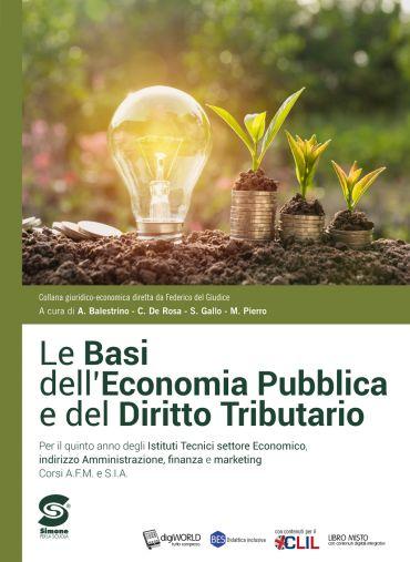 Le basi dell'economia pubblica e del diritto tributario + L'Atla