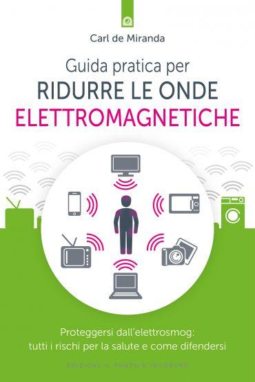 Guida pratica per ridurre le onde elettromagnetiche ePub