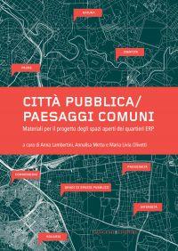 Città pubblica/Paesaggi comuni ePub