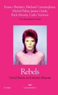 Rebels. David Bowie in sei ritratti d'autore ePub