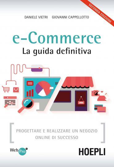 e-Commerce. La guida definitiva ePub