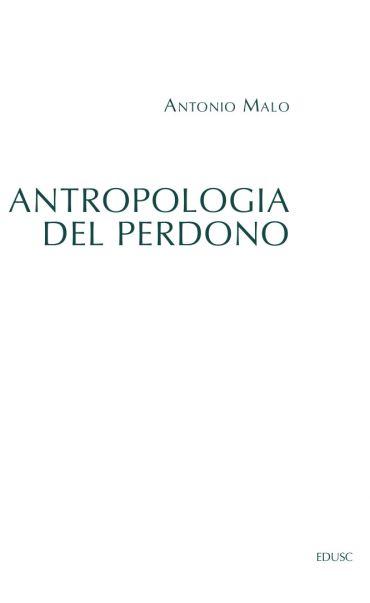 Antropologia del perdono