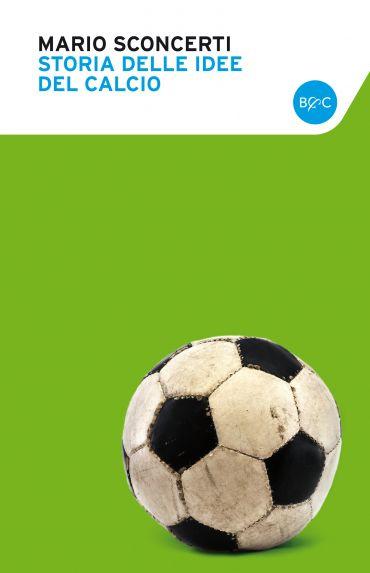 Storia delle idee del calcio ePub