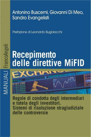 Recepimento delle direttive MiFID. Regole di condotta degli inte