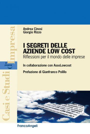 I segreti delle aziende Low Cost. Riflessioni per il mondo delle