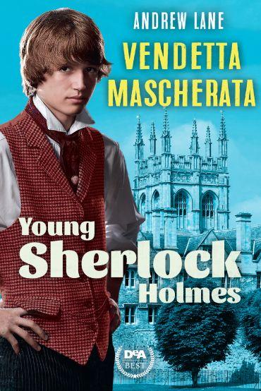 Vendetta mascherata. Young Sherlock Holmes ePub