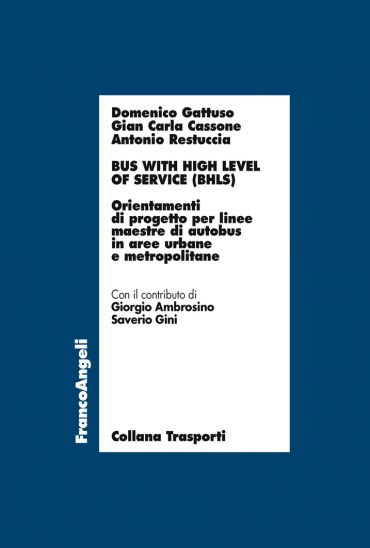 Bus with high level of service (BHLS). Orientamenti di progetto