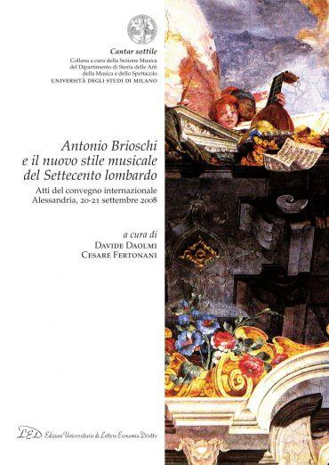 Antonio Brioschi e il nuovo stile musicale del Settecento lombar