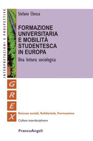 Formazione universitaria e mobilità studentesca in Europa. Una l