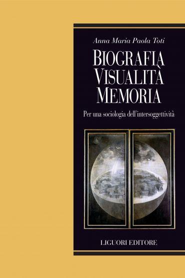 Biografia, visualità, memoria