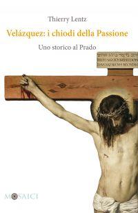 Velázquez: i chiodi della Passione ePub