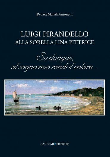 Luigi Pirandello alla sorella Lina pittrice