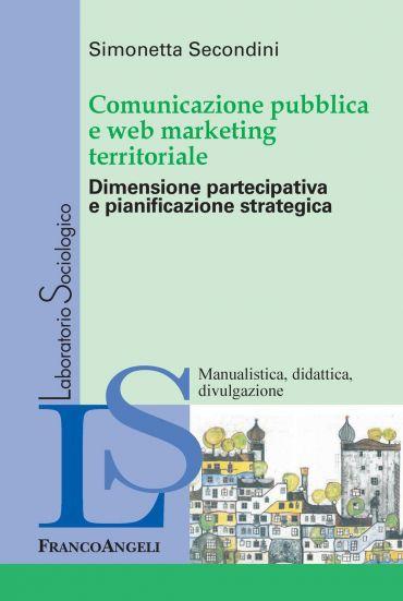 Comunicazione pubblica e web marketing territoriale. Dimensione