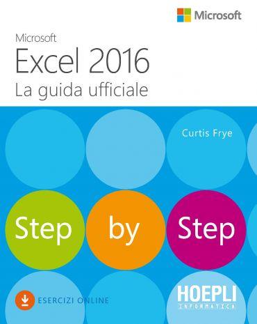 Microsoft Excel 2016. La guida ufficiale ePub