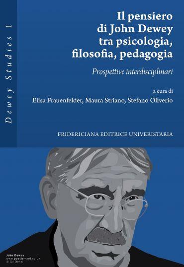 Il pensiero di John Dewey tra psicologia, filosofia, pedagogia