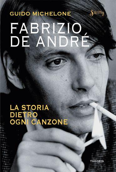 Fabrizio De André. La storia dietro ogni canzone ePub