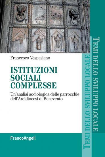 Istituzioni sociali complesse. Un'analisi sociologica delle parr