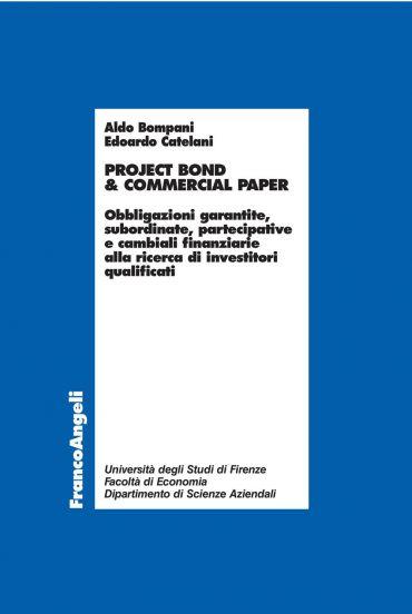 Project bond & commercial paper. Obbligazioni garantite, sub