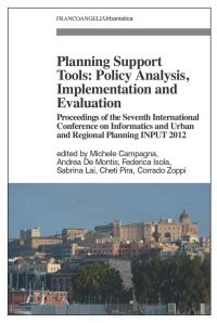 Planning Support Tools: Policy Analysis, Implementation and Eval