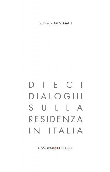 Dieci dialoghi sulla residenza in Italia ePub
