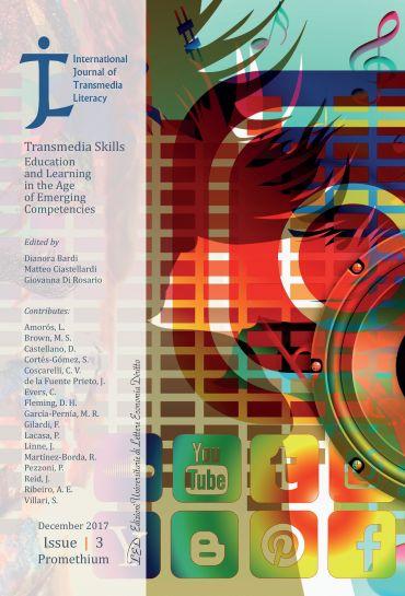International Journal of Transmedia Literacy (IJTL). Vol 3 (2017