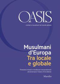 Oasis n. 28, Musulmani d'Europa. Tra locale e globale