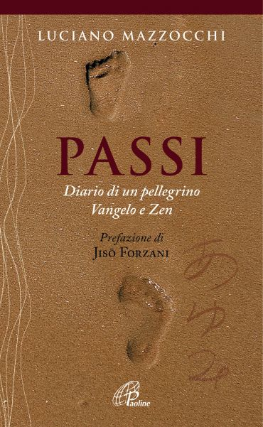 Passi. Diario di un pellegrino Vangelo e Zen ePub