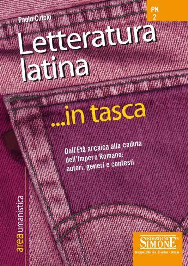 Letteratura latina... in tasca - Nozioni essenziali