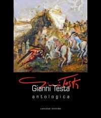 Gianni Testa. Antologica