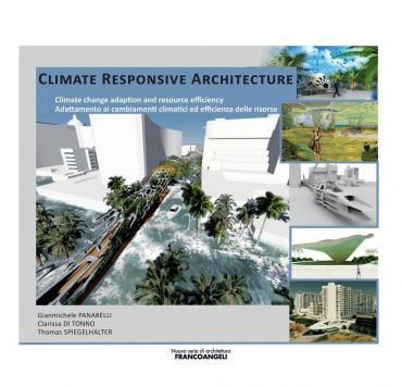 Climate Responsive Architecture/Climate change adaption and reso