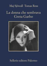 La donna che sembrava Greta Garbo ePub