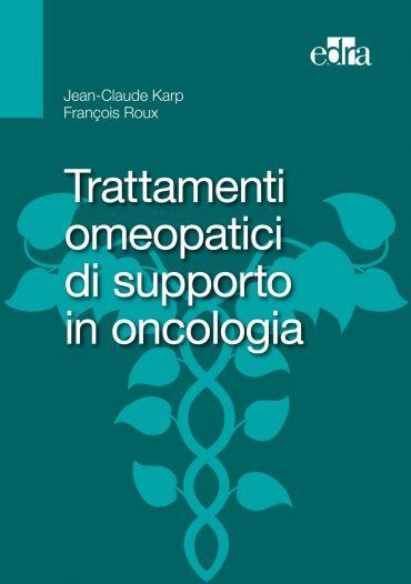 Trattamenti omeopatici di supporto in oncologia ePub