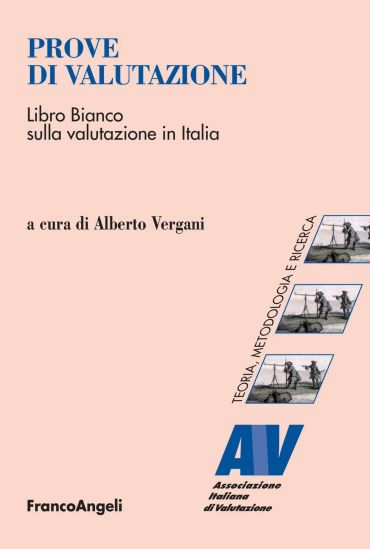 Prove di valutazione. Libro bianco sulla valutazione in Italia