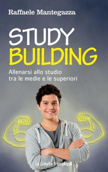 Study building. Allenarsi allo studio tra le medie e le superior