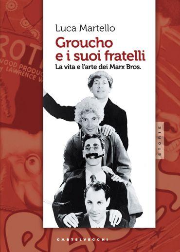 Groucho e i suoi fratelli ePub
