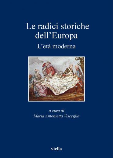 Le radici storiche dell'Europa
