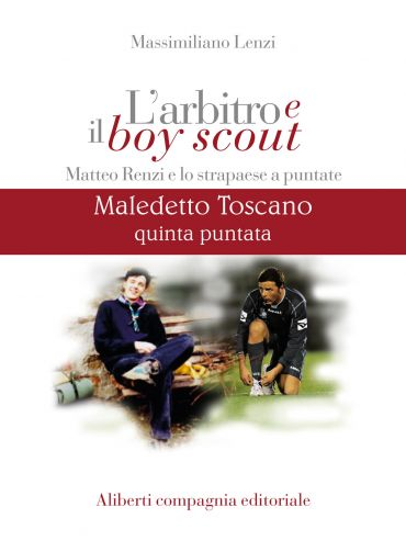 Maledetto Toscano - Puntata 5 ePub