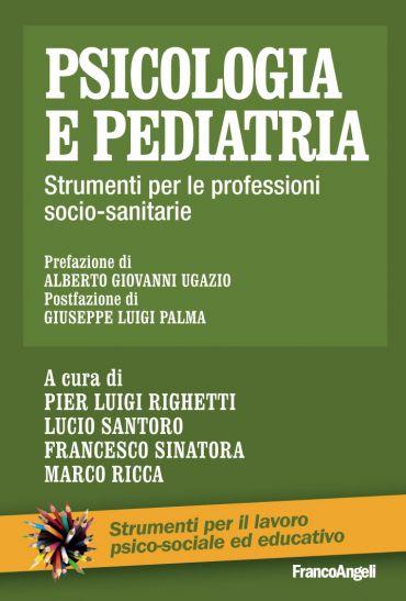 Psicologia e pediatria. Strumenti per le professioni socio-sanit