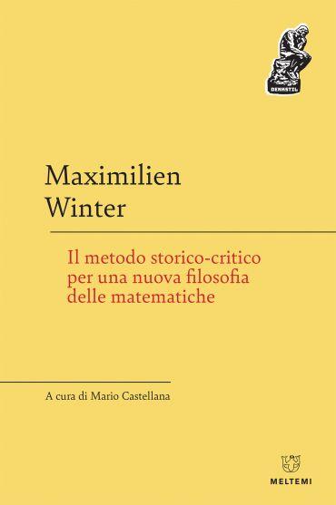 Il metodo storico-critico per una nuova filosofia delle matemati
