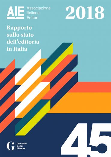 Rapporto sullo stato dell'editoria in Italia 2018