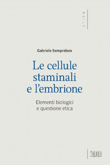 Le cellule staminali e l'embrione ePub