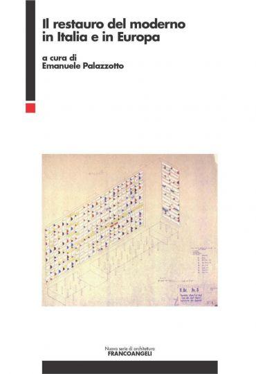 Il restauro del Moderno in Italia e in Europa