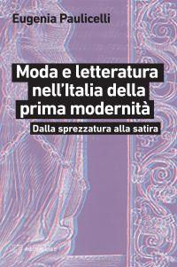 Moda e letteratura nell'Italia della prima modernità ePub