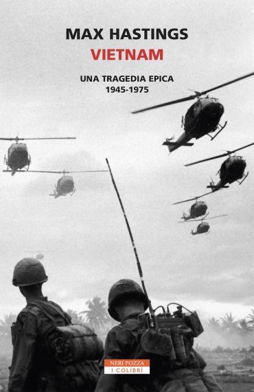 Vietnam: una tragedia epica 1945 -1975 ePub