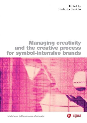 Managing Creativity and the Creative Process For Symbol-Intensiv
