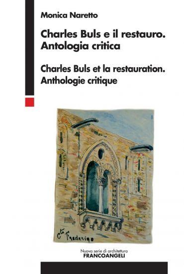 Charles Buls e il restauro - Antologia critica.