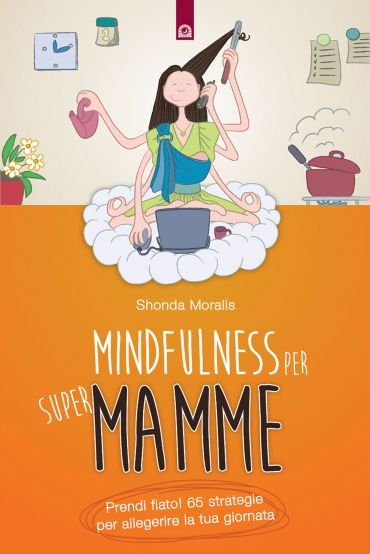 Mindfulness per supermamme ePub